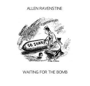 Allen Ravenstine - Waiting for the Bomb (2018)