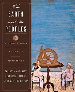 The Earth and Its Peoples: A Global History, Brief Edition (v. 1 and v. 2), 4 edition (repost)