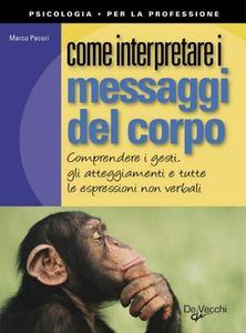 Marco Pacori - Come Interpretare i Messaggi del Corpo (2010) [Repost]