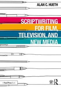 Scriptwriting for Film, Television and New Media