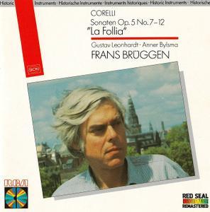 Frans Bruggen, Anner Bylsma, Gustav Leonhardt - Corelli: Sonatas Op. 5 Nos. 7-11, No. 12 'La Follia' (1986)
