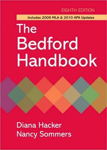 The Bedford Handbook with 2009 MLA and 2010 APA Updates, Eighth Edition (repost)