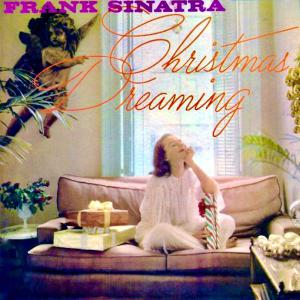 Frank Sinatra - Christmas Dreaming (1957/2019) [Official Digital Download 24/96]