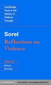 Sorel: Reflections on Violence (Cambridge Texts in the History of Political Thought)