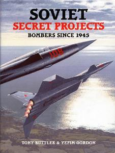 Soviet Secret Projects: Bombers Since 1945 (Repost)