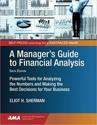 A Manager's Guide to Financial Analysis (6th Edition)
