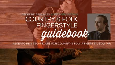 Gareth Pearson's Country & Folk Fingerstyle Guidebook