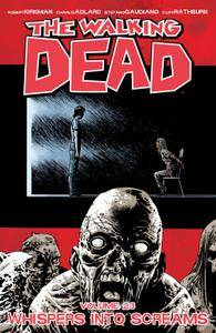 The Walking Dead v23 - Whispers Into Screams 2015 Digital