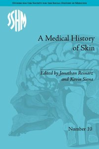 A Medical History of Skin: Scratching the Surface