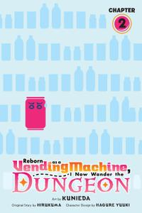 Reborn as a Vending Machine, I Now Wander the Dungeon 002 (2021) (Digital) (danke-Empire