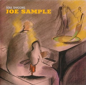 Joe Sample - Soul Shadows (2004) {Verve}