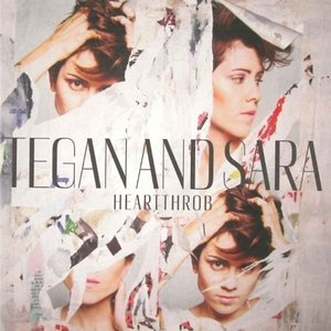 Tegan and Sara - Heartthrob (2013/2014) [Official Digital Download]
