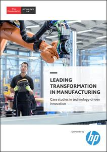 The Economist (Intelligence Unit) - Leading Transformation in Manufacturing (2019)