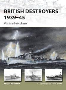 British Destroyers 1939–45: Wartime-built classes (New Vanguard)