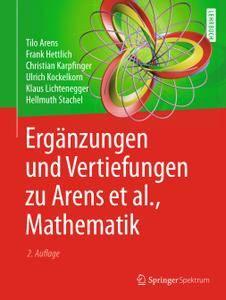 Ergänzungen und Vertiefungen zu Arens et al., Mathematik, 2. Auflage (Repost)