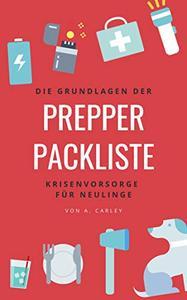 Prepper-Packliste: Die Grundlagen der Krisenvorsorge für Neulinge