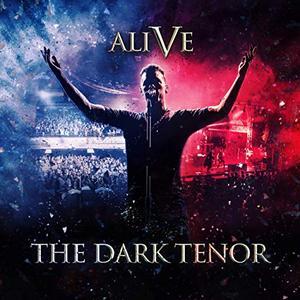 The Dark Tenor - Alive - 5 Years (2019)