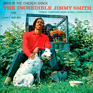 Jimmy Smith - Back At The Chicken Shack: The Incredible Jimmy Smith (1963/2013) [Official Digital Download 24bit/192kHz]