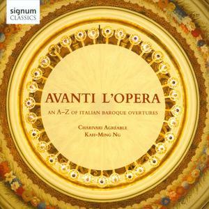 Kah-Ming Ng, Charivari Agreable - Avanti l'Opera: An A-Z of Italian Baroque Overtures (2014)