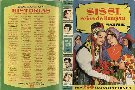 Colección Historias 99 - Sissi, reina de Hungria