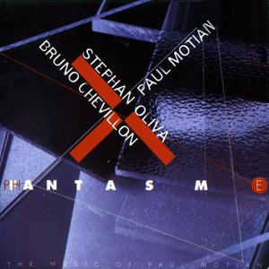 Stephan Oliva, Bruno Chevillon, Paul Motian - Fantasm / Phantasme: The Music of Paul Motian (2000)