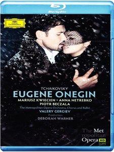 Valery Gergiev, The Metropolitan Opera Orchestra, Anna Netrebko - Tchaikovsky: Eugene Onegin (2014) [Blu-Ray]