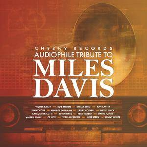 VA - Chesky Records Audiophile Tribute to Miles Davis (2018) [Official Digital Download 24/96]