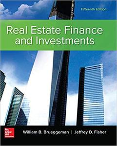 Real Estate Finance & Investments, 15th Edition