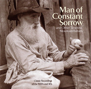 VA - Man Of Constant Sorrow And Other Timeless Mountain Ballads (2002)