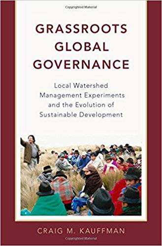 Grassroots Global Governance: Local Watershed Management Experiments and the Evolution of Sustainable Development