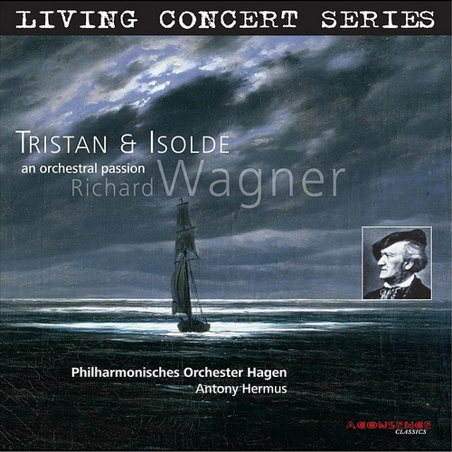 Hagen Philharmonic Orchestra, Antony Hermus - Wagner: Tristan & Isolde - An Orchestral Passion (2007) [ODD 24/192]