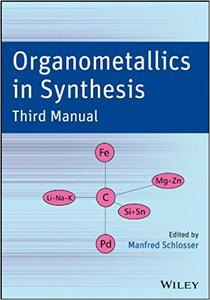 Organometallics in Synthesis: Third Manual (Repost)