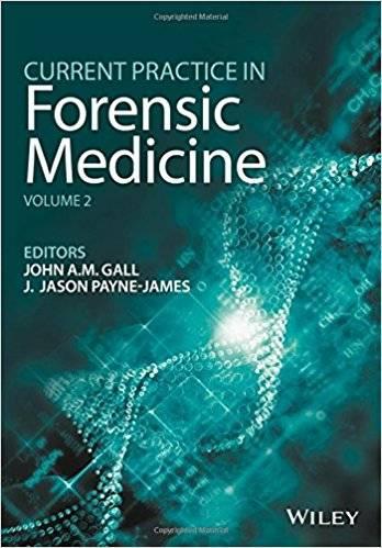 Current Practice in Forensic Medicine: Volume 2