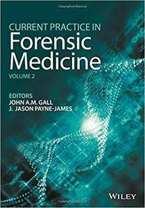 Current Practice in Forensic Medicine: Volume 2