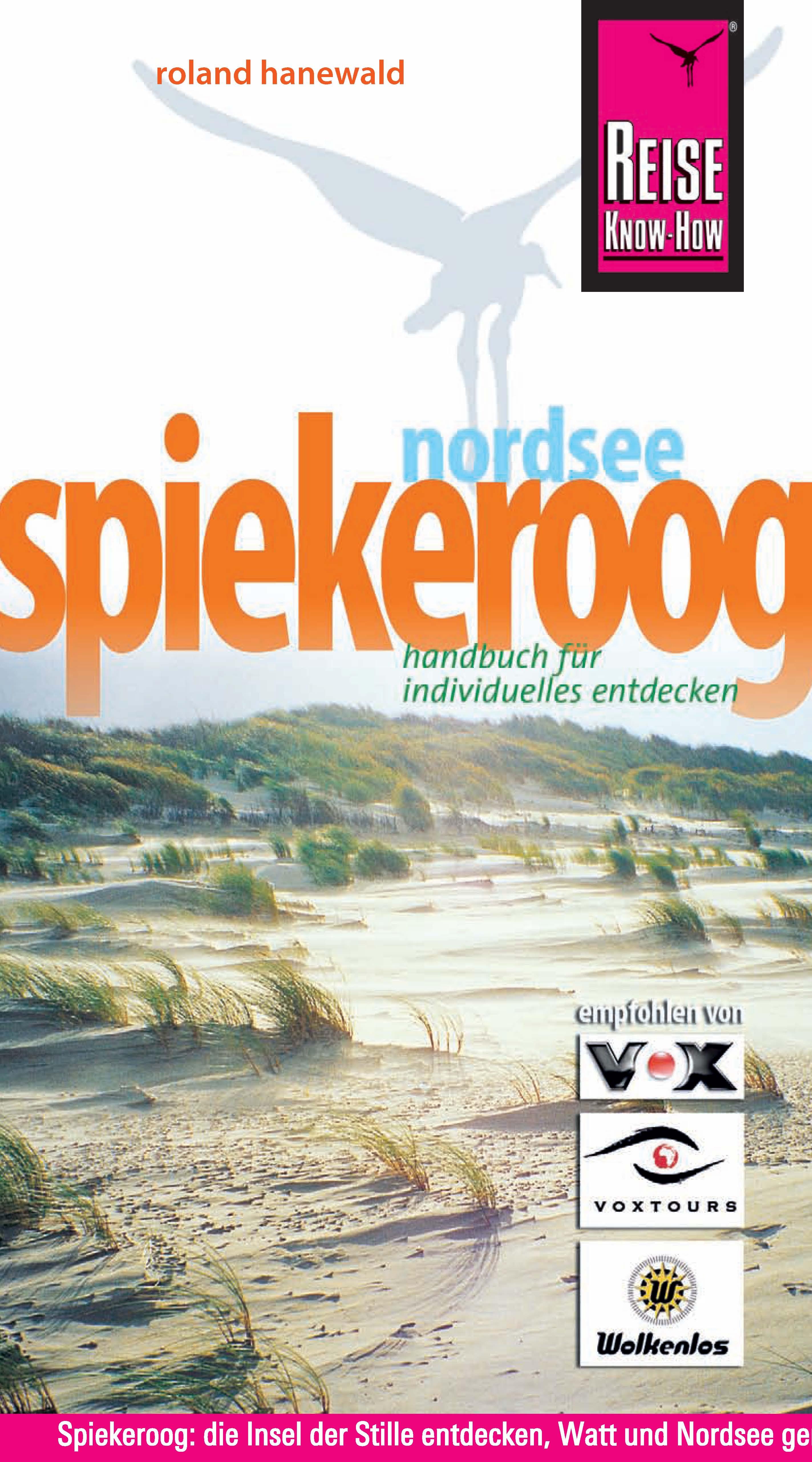 Nordseeinsel Spiekeroog - Roland Hanewald (3.Aufl.)(2010)