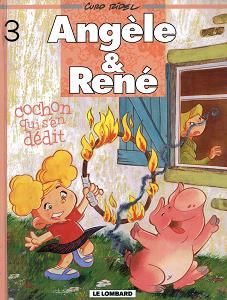 Angèle & René - Tome 3 - Cochon Qui S'en Dedit