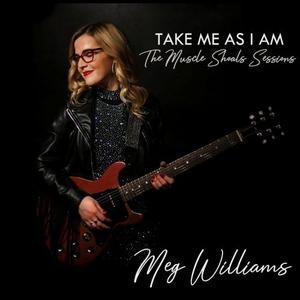 Meg Williams - Take Me as I Am: The Muscle Shoals Sessions (2019)
