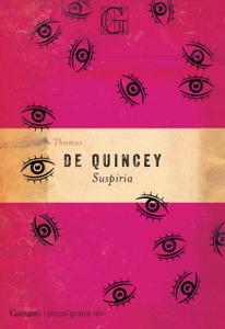 Thomas De Quincey - Suspiria