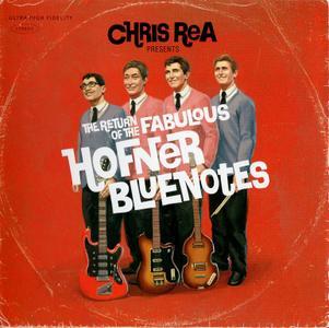 Chris Rea - The Return Of The Fabulous Hofner Bluenotes (2008)