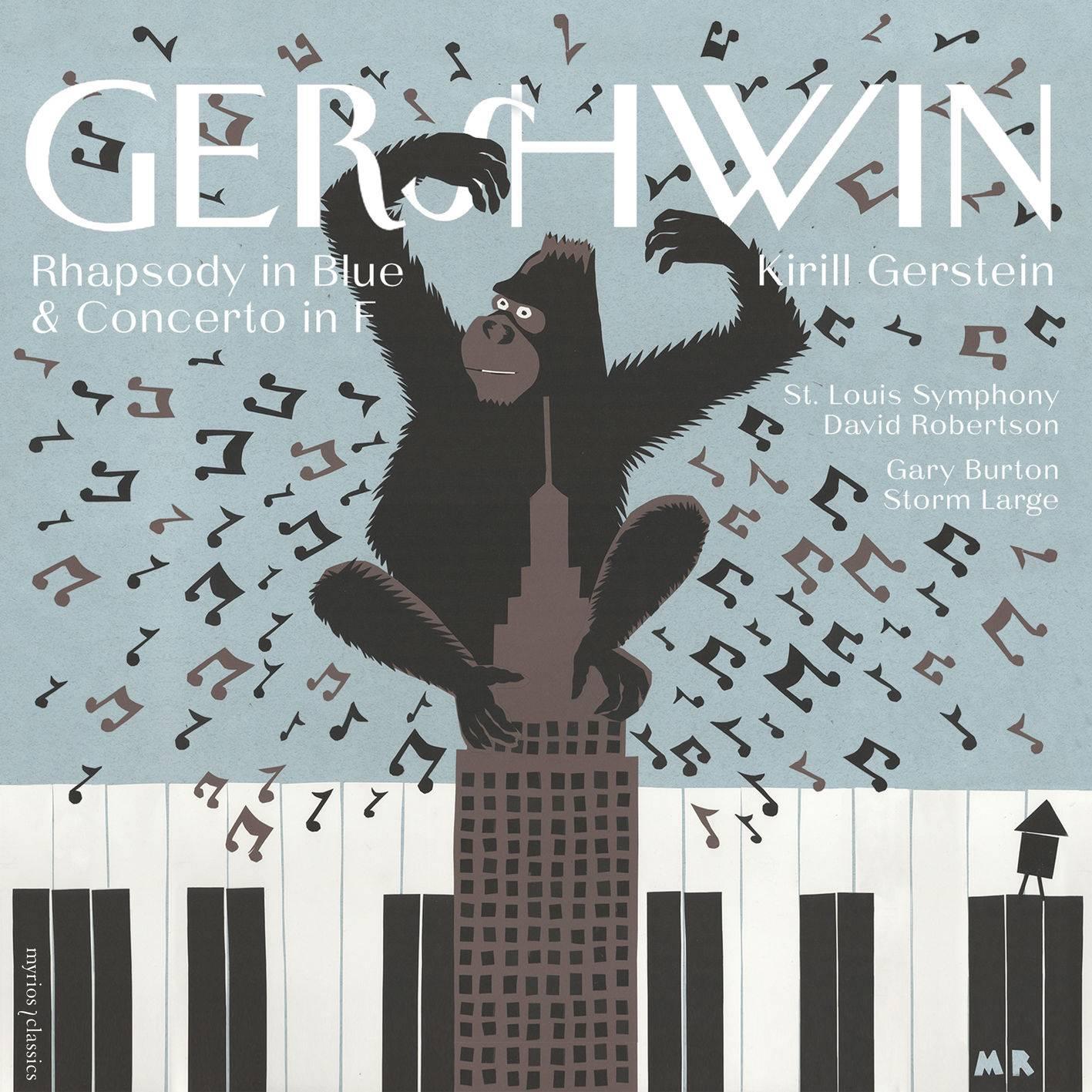 Kirill Gerstein - The Gershwin Moment: Rhapsody in Blue & Concerto (2018)