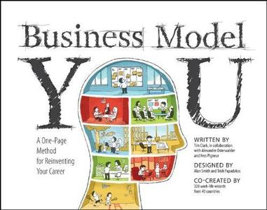 Business Model You: A One-Page Method For Reinventing Your Career (Repost)