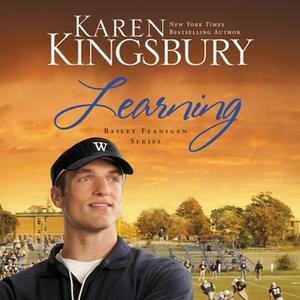 «Learning» by Karen Kingsbury