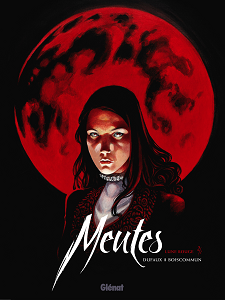 Meutes - Tome 2 - Lune Rouge 2