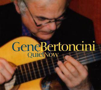 Gene Bertoncini - Quiet Now (2005) SACD ISO + Hi-Res FLAC