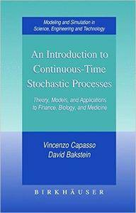 An Introduction to Continuous-Time Stochastic Processes