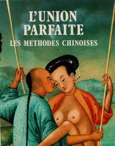 """Antoine Denis, """"L'union parfaite, les méthodes chinoises"""""""