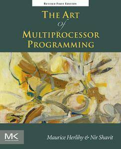 The Art of Multiprocessor Programming, Revised Reprint (repost)