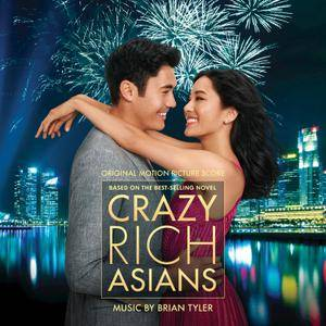 Brian Tyler - Crazy Rich Asians (Original Motion Picture Score) (2018)