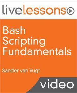 Bash Scripting Fundamentals