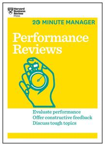 Performance Reviews (HBR 20-Minute Manager Series) (20-Minute Manager)